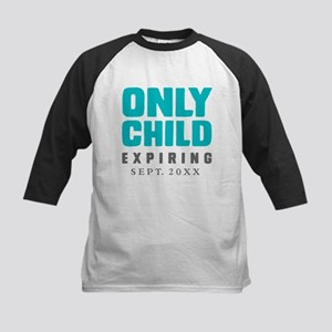 ONLY CHILD Expiring [Your Date Here] Baseball Jers